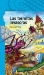 Las termintas invasoras - Cecilia Pisos