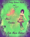 Aine's Freedom (Chasing Rainbows #1) - Kate Marie Robbins