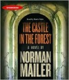The Castle in the Forest - Norman Mailer, Harris Yulin