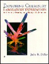 Exploring Chemistry Laboratory Experiments in General, Organic and Biological Chemistry - Julie R. Peller