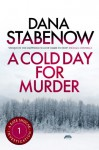 A Cold Day for Murder (Kate Shugak #1) - Dana Stabenow