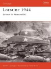 Lorraine 1944: Patton versus Manteuffel - Steven Zaloga, Tony Bryan