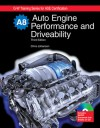 Auto Engine Performance and Driveability, A8 - Chris Johanson