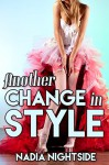 Another Change in Style (Female Designs Book 2) - Nadia Nightside