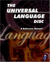 The Universal Language DISC: A Reference Manual - Bill J. Bonnstetter, Judy Suiter, Dominique Bruneton