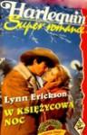 W księżycową noc - Lynn Erickson