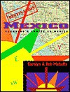 Destination Mexico: Planning A Cruise To Mexico - Carolyn Mehaffy, Bob Mehaffy