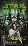 Star Wars: The Joiner King - Troy Denning