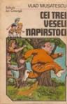Cei trei veseli naparstoci - Vlad Muşatescu