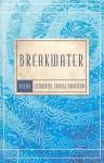 Breakwater - Catharine Savage Brosman