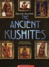 The Ancient Kushites - Liz Sonneborn