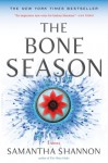 The Bone Season: A Novel - Samantha Shannon