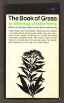 The Book Of Grass An Anthology Of Indian Hemp - George Andrews, Simon Vinkenoog