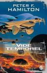 Vide temporel (Vide, #2) - Nenad Savic, Peter F. Hamilton