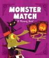 Monster Match: A Memory Bash! - Rebecca McCarthy