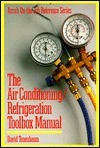 The Air Conditioning/Refrigeration Toolbox Manual (Arco's on-the-Job Reference Series) - Arco