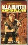 M.I.A. Hunter: Mountain Massacre - Jack Buchanan