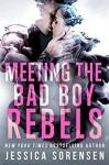 Meeting The Bad Boy Rebels - Jessica Sorensen