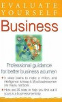 Evaluate Yourself, Business: Professional Guidance for Better Business Acumen - Vijaya Kumar