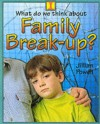Family Break-up (What Do We Think About?) - Jillian Powell