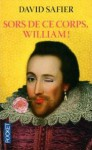 Sors de ce corps, William! - David Safier, Catherine Barret