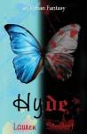 Hyde, an Urban Fantasy by Stewart, Lauren (2012) Paperback - Lauren Stewart
