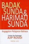 Badak Sunda & Harimau Sunda: Kegagalan Pelajaran Bahasa - Ajip Rosidi