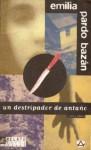 Un destripador de antaño y otros relatos - Emilia Pardo Bazán