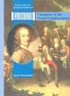 Voltaire: Champion of the French Enlightenment - Jason Porterfield