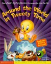 Around the World in Tweety Time [With Tattoos] - Tom Minton, Kathryn Cristaldi