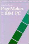 PageMaker for the IBM PC: PageMaker for the IBM PC - Jacqueline Davies