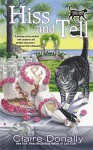 Hiss and Tell (A Sunny & Shadow Mystery) - Claire Donally