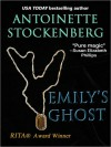 Emily's Ghost - Antoinette Stockenberg