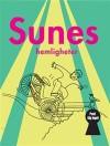 Sunes hemligheter (Sune, #12) - Sören Olsson, Anders Jacobsson