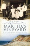 African Americans on Martha's Vineyard (MA): From Enslavement to Presidential Visit - Thomas Dresser