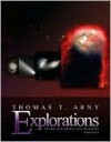Explorations: Stars, Galaxies and Planets, Update, with Essential Study Partner CD-ROM and Starry Nights 3.1 CD-ROM - Thomas T. Arny