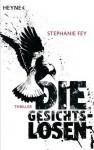 Die Gesichtslosen - Stephanie Fey