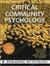 Critical Community Psychology (BPS Textbooks in Psychology) - Carolyn Kagan, Mark Burton, Paul Duckett, Rebecca Lawthom, Asiya Siddiquee