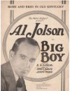 Born and Bred in Old Kentucky (From Al Jolson in Big Boy) - B.G. DeSylva, James Hanley, Joseph Meyer