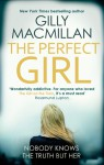 The Perfect Girl: A Novel - Gilly MacMillan