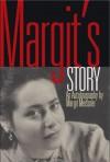 Margit's Story - Margit Meissner