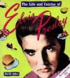 The Life and Cuisine Of Elvis Presley - David Adler