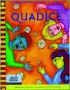 "Quadice: A Challenging Mathematics Game for Grades 4-""8 - Elizabeth Stage, Robert Karplus, Ruth Cossey, Herbert D. Thier, Kay Fairwell, Lincoln Bergman, Lisa Klofkorn, Richard Hoyt"