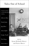 Tales Out of School Pa - Susan Richards Shreve, Porter Shreve