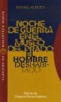 Noche de guerra en el Museo del Prado / El hombre deshabitado - Rafael Alberti