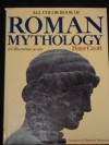 All Colour Book of Roman Mythology - Peter Croft