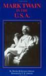 Mark Twain in the U.S.A.: A Guide - Marsha Bellavance-Johnson