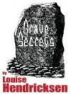Grave Secrets - Louise Hendricksen