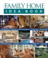 Taunton's Family Home Idea Book - Julie Stillman, Jane Gitlin