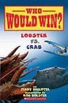 Who Would Win Lobster vs. Crab - Jerry Pallotta